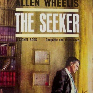 Allen Wheelis, The Seeker, cover by Clark Hulings