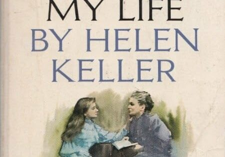 The Story of My Life, by Helen Keller; cover by Clark Hulings